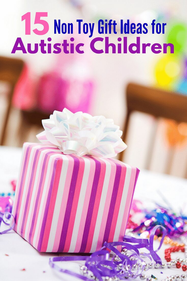 Looking for gifts that aren't toys? Check out this list of 15 non-toy gift ideas for autistic children. Also great gift ideas for Sensory Processing Disorder, ADHD, or any kid!