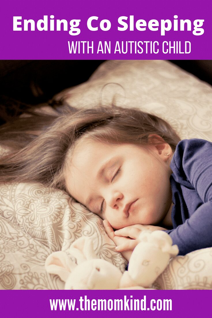 Ending Co Sleeping with an Autistic Child- Cosleeping is awesome, but time will come to move your child to their own bed. Learn these tried and true steps to successful end cosleeping in a peaceful and happy way! Keywords: Autism, Parenting, Cosleeping, Co-Sleeping, Parenting Hacks, Parenting Advice, Autism Parenting Advice