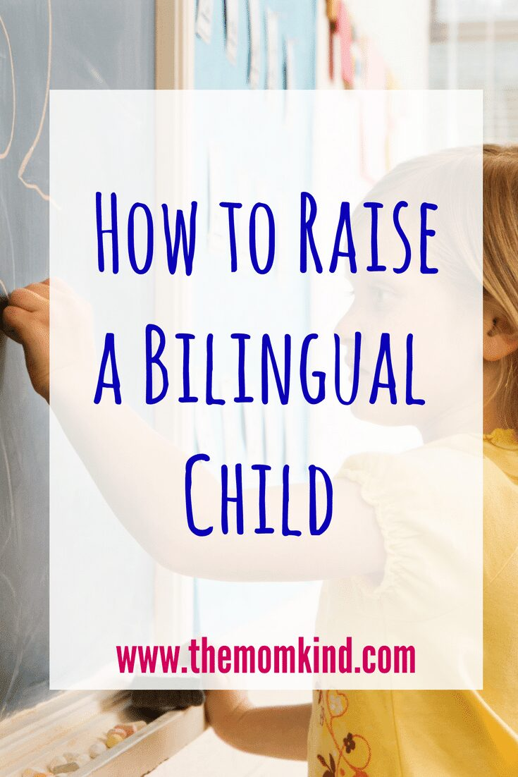 5 Tips for How to Raise a Bilingual Child
