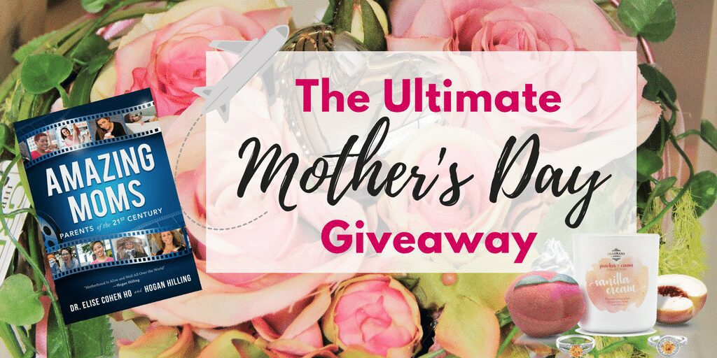 The Ultimate Mother's Day Giveaway #WeLoveMoms