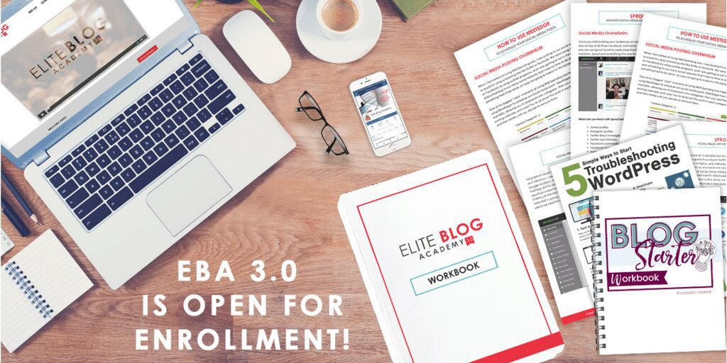 Elite Blog Academy Opens Today! The Ultimate course to get your blog up, monetized, and successful!