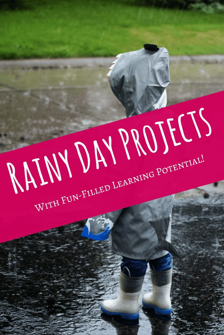 Rainy Day Projects With Fun-Filled Learning Potential
