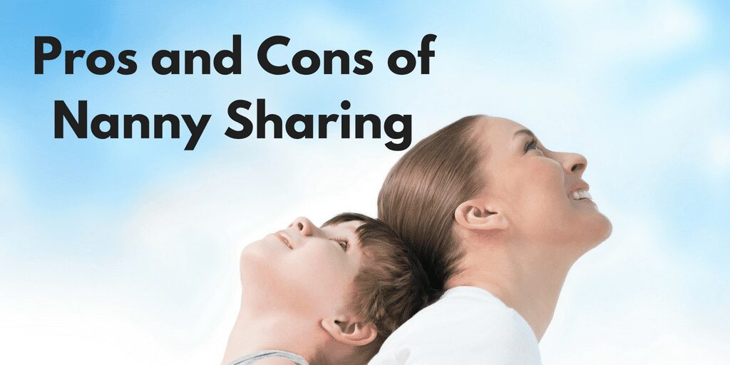 Pros and Cons of Nanny Share