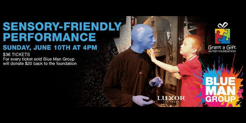 2018 Blue Man Group Sensory Friendly Performance benefiting Grant a Gift Autism Foundation