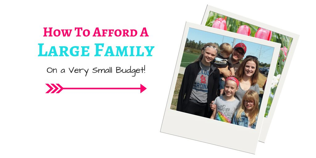 How to Afford A Large Family on a Very Small Budget! Learning How Using Coupons to Save Money is the best way to balance your budget, provide for your family, and have a little fun along the way!