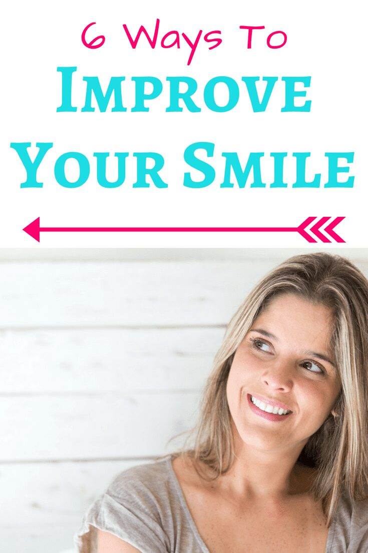 6 Tips for How To Improve Your Smile- Tips to help get your teeth straight and white