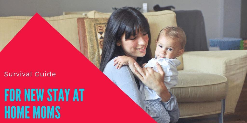 survival guide for stay-at-home moms