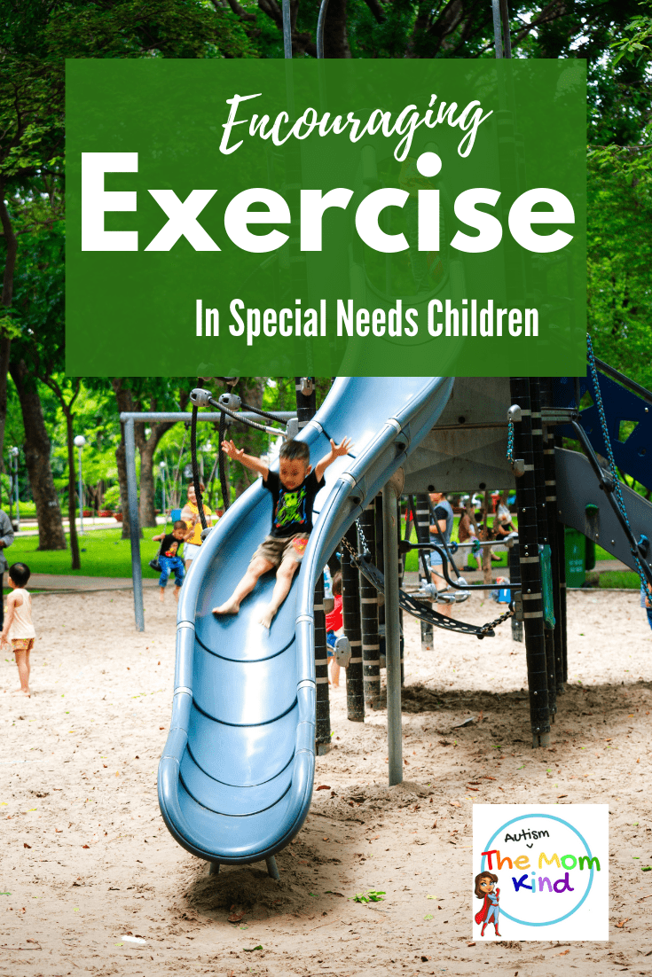 Getting any child to exercise can be a struggle to do.  Find out How to Encourage Exercise in Special Needs children