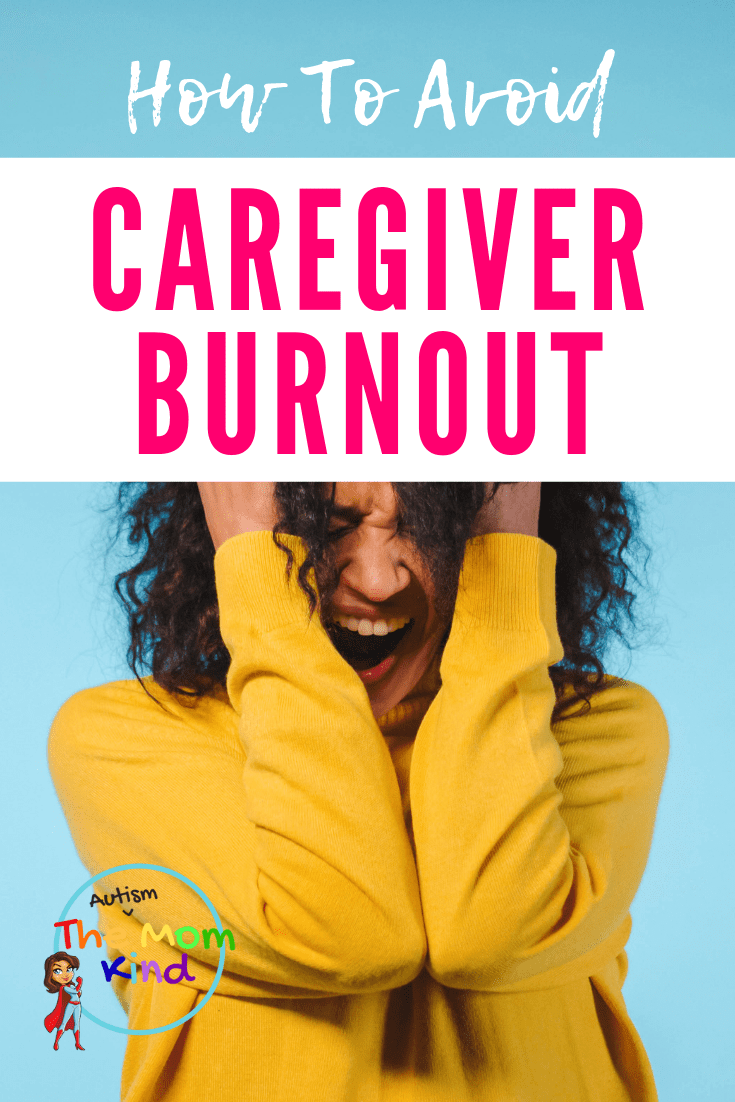 When taking care of others, we often forget to take care of ourselves as well.  Learn how to avoid caregiver burnout with these great tips. #caregiverburnout #selfcare #specialneeds #autismparenting #parenting