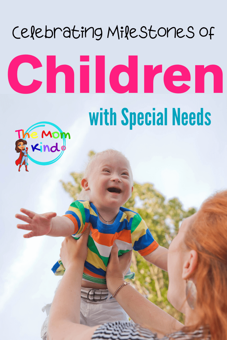 You want your child to know how much they are loved. That's why it's important to celebrate milestones of special needs children. #specialneedsparenting #autismparenting #parentingadvice #autism #downsyndrome